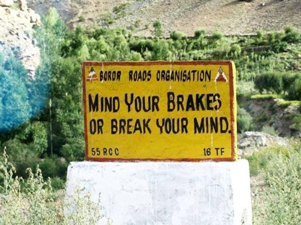 12. MIND YOUR BRAKES OR BREAK YOUR MIND