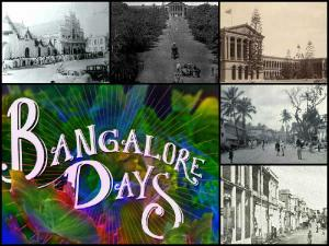 A Nostalgic Trip Around Bengaluru