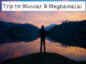 Weekend Trip Munnar Meghamalai Two Day Plan