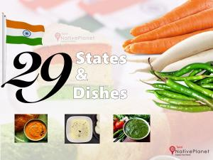 Famous Foods All 29 States India