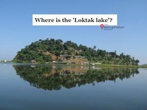 Loktak Lake Great Lake Phumdis Manipur
