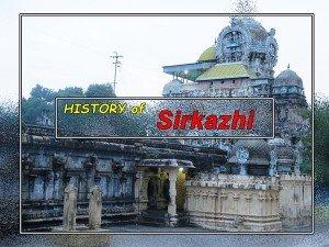 A History Sirkazhi Near Thanjavur