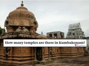 How Many Temples Are There Kumbakonam