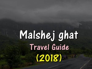 Malshej Ghat Travel Guide 2018 Attractions How Reach Th