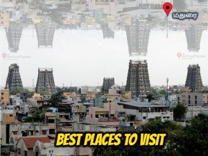 Best Places Visit Madurai Things Do How Reach