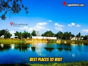 Places Visit Pudukkottai Things Do How Reach